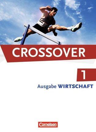 Crossover - The New Edition - Wirtschaft 1: 11. Schuljahr