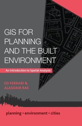 GIS for Planning and the Built Environment