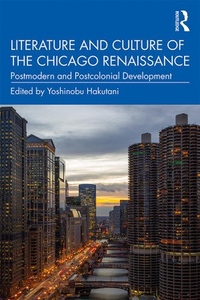 Literature and Culture of the Chicago Renaissance