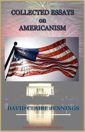 Collected Essays On Americanism