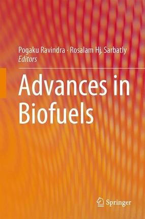 Advances in Biofuels