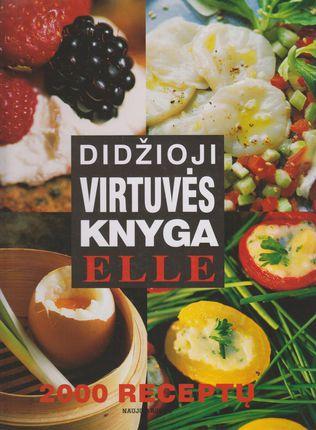 Didžioji virtuvės knyga: 2000 receptų