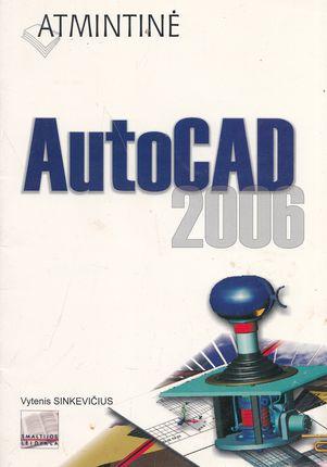 Atmintinė. AutoCAD 2006