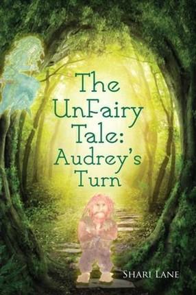 Unfairy Tale: Audrey's Turn