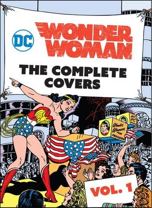 DC Comics: Wonder Woman: The Complete Covers Vol. 1