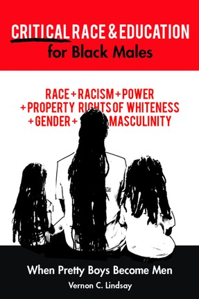 Critical Race and Education for Black Males