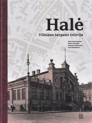 Halė: Vilniaus turgaus istorija