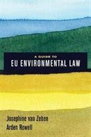 A Guide to EU Environmental Law