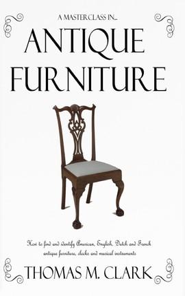 A Masterclass in Antique Furniture