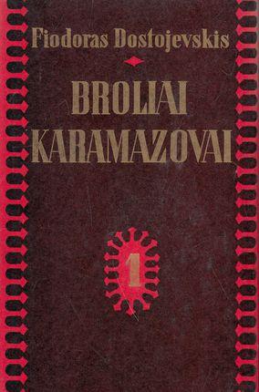 Broliai Karamazovai (I ir II tomai)