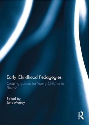 Early Childhood Pedagogies