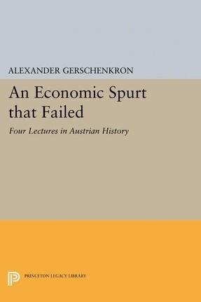 Economic Spurt that Failed