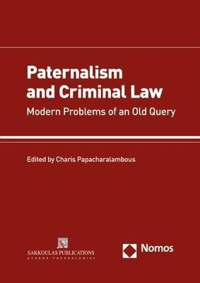 Paternalism and Criminal Law