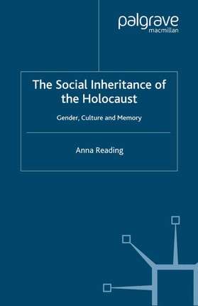 The Social Inheritance of the Holocaust