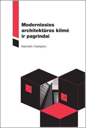 Moderniosios architektūros kilmė ir pagrindai