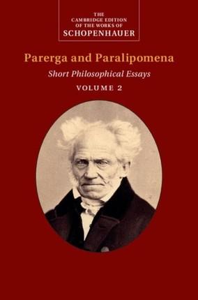 Schopenhauer: Parerga and Paralipomena: Volume 2