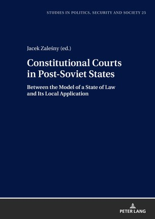 Constitutional Courts in Post-Soviet States