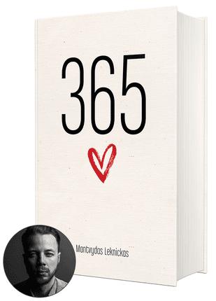 365 PRIEŽASTYS MYLĖTI: ilgai laukta antroji Mantvydo Leknicko poezijos knyga, skirta tikintiems meile. Unikalus projektas, papildytas skaitytojų fotografijomis - aukštos kokybės knyga kietais viršeliais