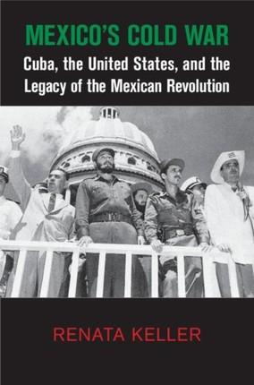 Mexico's Cold War