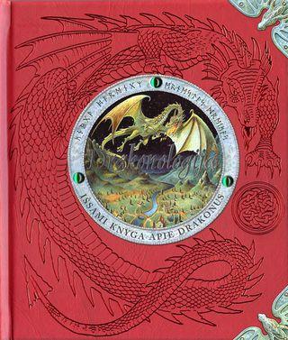 Drakonologija. Išsami knyga apie drakonus