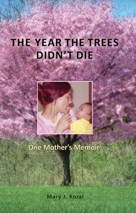 Year The Trees Didn't Die