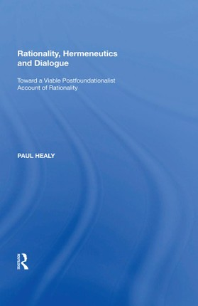 Rationality, Hermeneutics and Dialogue