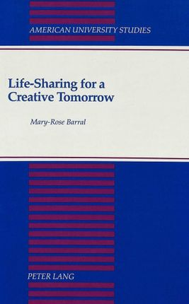 Life-Sharing for a Creative Tomorrow