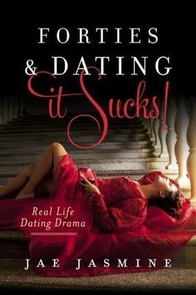 Forties & Dating It Sucks!