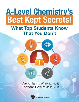 A-level Chemistry's Best Kept Secrets!: What Top Students Know That You Don't