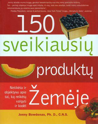150 sveikiausių produktų žemėje