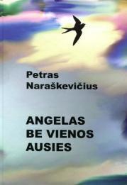 Angelas be vienos ausies
