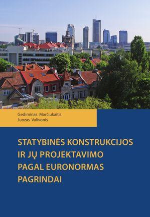 Statybinės konstrukcijos ir jų projektavimo pagal euronormas pagrindai