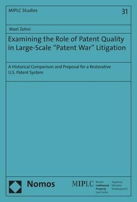 """Examining the Role of Patent Quality in Large-Scale """"Patent War"""" Litigation"""