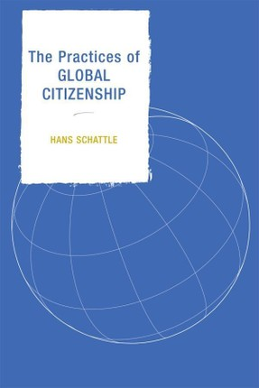 The Practices of Global Citizenship
