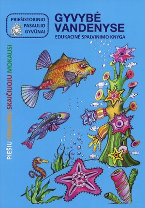 Gyvybė vandenyje. Edukacinė spalvinimo knyga