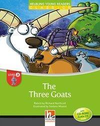The Three Goats, mit 1 CD-ROM/Audio-CD. Level a/ab dem 3. Lernjahr