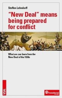"""New Deal"" means being prepared for conflict"
