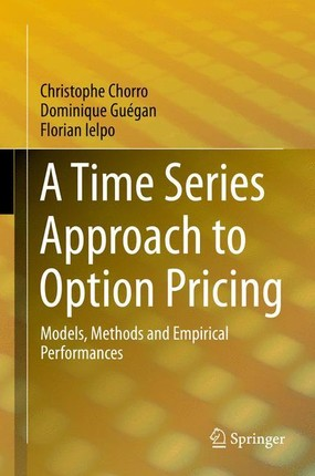 A Time Series Approach to Option Pricing
