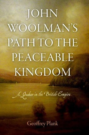 John Woolman's Path to the Peaceable Kingdom
