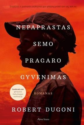 """NEPAPRASTAS SEMO PRAGARO GYVENIMAS: jei patiko """"Forestas Gampas"""", """"Sidro namų taisyklės"""", patiks ir ši knyga"""