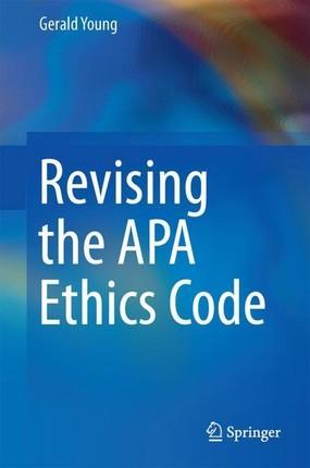 Transforming the APA Ethics Code