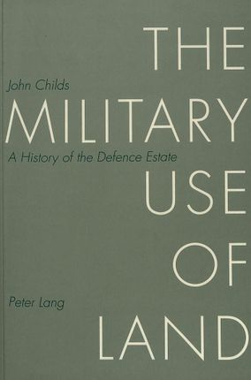The Military Use of Land