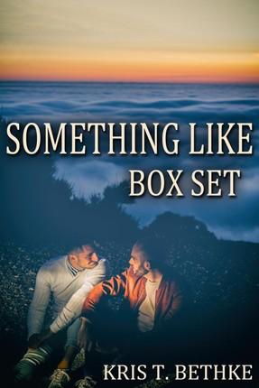 Kris T. Bethke's Something Like Box Set