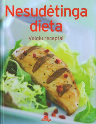 Nesudėtinga dieta. Valgių receptai