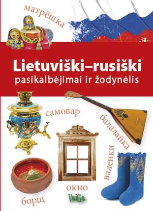 Lietuviški–rusiški pasikalbėjimai ir žodynėlis