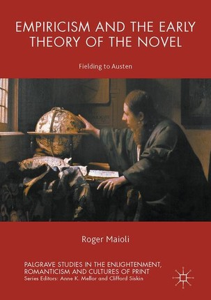 Empiricism and the Early Theory of the Novel