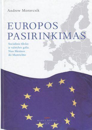 Europos pasirinkimas (knyga su defektais)