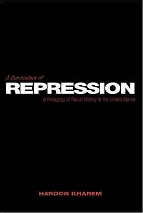 A Curriculum of Repression