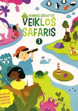 Veiklos safaris. 1 dalis