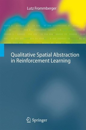Qualitative Spatial Abstraction in Reinforcement Learning